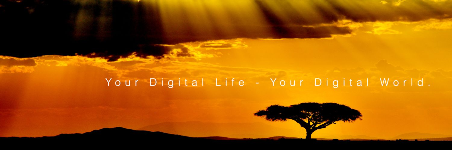 Your digital life - Your digital world.